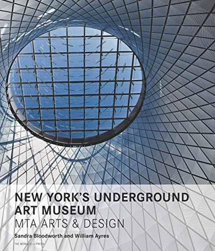 New York's Underground Art Museum: Mta Arts and Design (Hardcover): Sandra Bloodworth