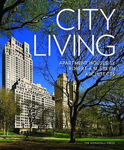 City Living: Apartment Houses by Robert A.M. Stern Architects