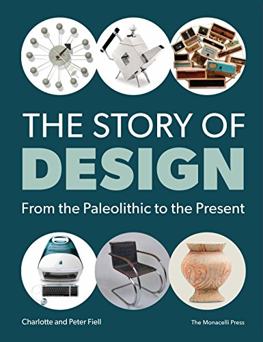 9781580934701: The Story of Design: From the Paleolithic to the Present