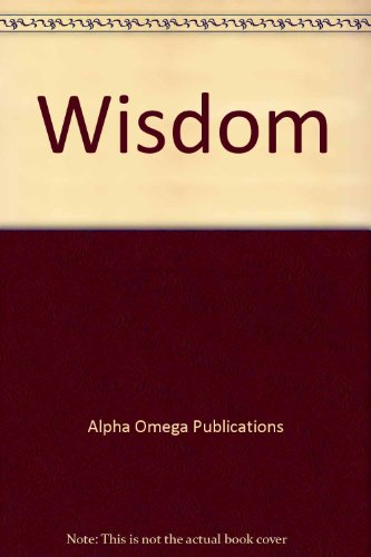 Wisdom (Lifepac Bible Grade 12): n/a