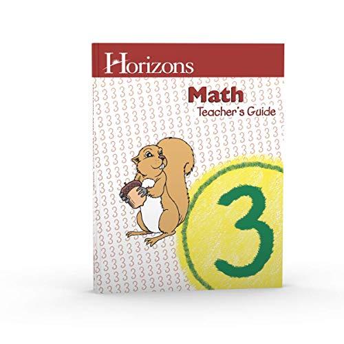 Horizons Math Teacher's Guide Grade3, Part 1: Sareta Cummins; Editor-David