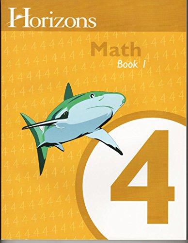 9781580959865: Horizons Math 4, Student Workbook Book 1 (Lifepac)
