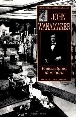 9781580970044: John Wanamaker: Philadelphia Merchant (Signpost Biographies)