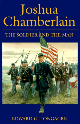9781580970211: Joshua Chamberlain: The Soldier and the Man