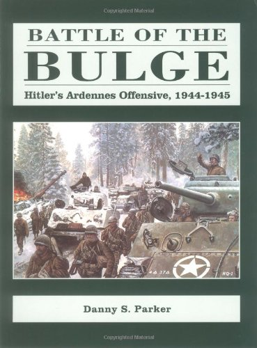 9781580970235: Battle Of The Bulge: Hitler's Ardennes Offensive, 1944-1945