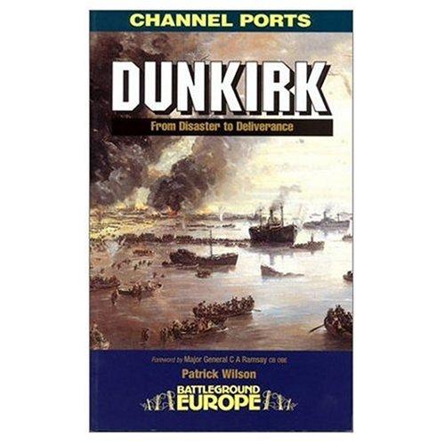 Dunkirk (Battleground Europe): Patrick Wilson