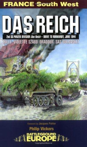 9781580970471: Das Reich: Attack by Three British Armoured Divisions - July 1944 (Battleground Europe)