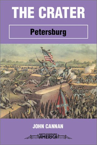 9781580970525: The Crater: Petersburg (Battleground America)