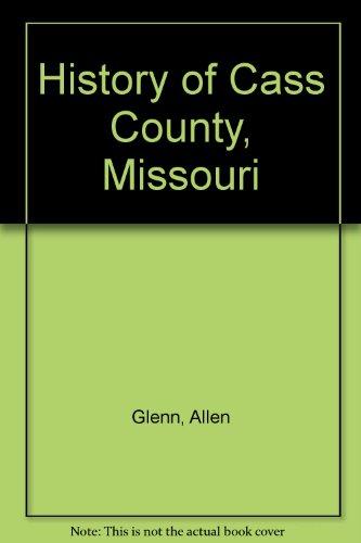 History of Cass County, Missouri: Glenn, Allen