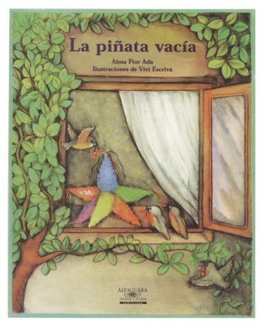 9781581051889: La Pinata Vacia / The Empty Pinata (Cuentos Para Todo El Ano / Stories the Year 'round) (Cuentos Para Todo el Ano (Little Books)) (Spanish Edition)