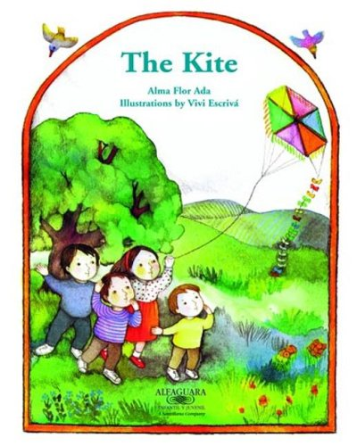 The Kite: Stories the Year 'Round (Stories the Year Round (Little Books)): Alma Flor Ada