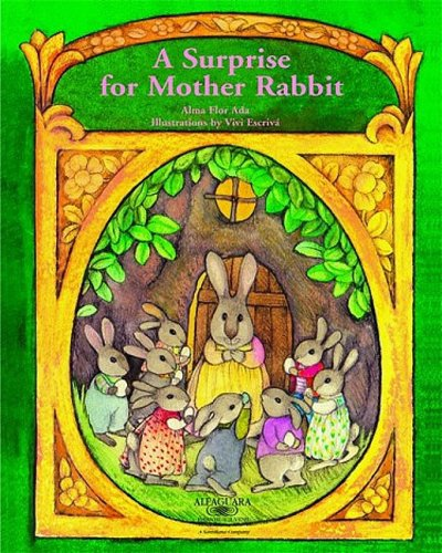 A Surprise for Mother Rabbit (Stories the Year 'round): Alma Flor Ada