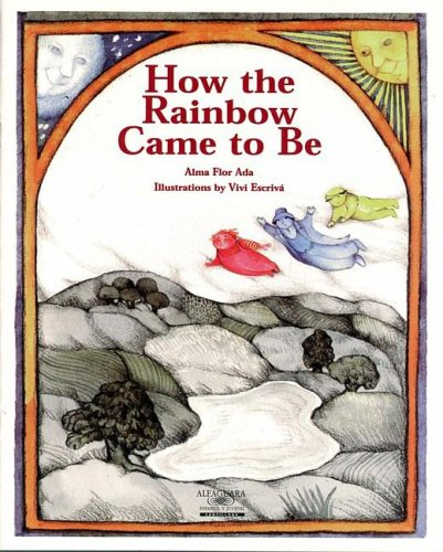 9781581052206: How the Rainbow Came to Be (Stories the Year'round) (Spanish Edition)