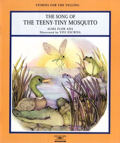 9781581052305: Song of the Teeny-Tiny Mosquito (Stories for the Telling (Little Books))