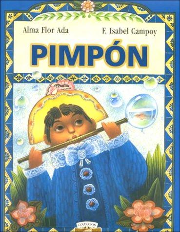 Pimpon (Coleccion Puertas al Sol) (1581054017) by Campoy, F. Isabel; Ada, Alma Flor