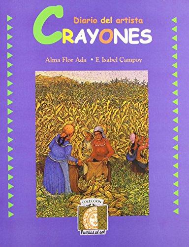 Crayones / Crayons: Journal-b (Puertas Al Sol / Gateways to the Sun) (Spanish Edition): ...