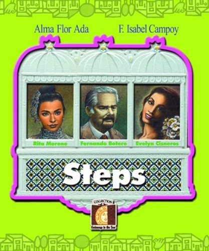 Steps (Gateways to the Sun): Ada, Alma Flor; Campoy, F. Isabel