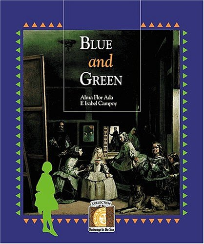 9781581055740: Blue and Green (Gateways to the Sun Series) (Puertas Al Sol / Gateways to the Sun)