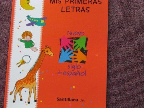 Mis Primeras Letras Nuevo Siglo De Espanol: Badia, Arnhilda; Nabut,