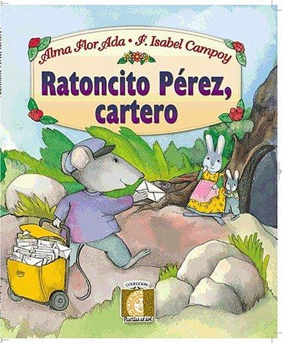 9781581057577: Ratoncito Perez, Cartero / Tooth Fairy, Mailman (Puertas Al Sol / Gateways to the Sun)