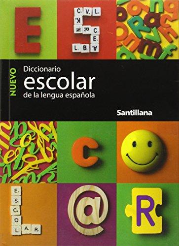 Nuevo Diccionario Escolar: de la Lengua Espanola = New Student Dictionary