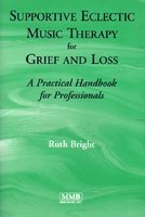 9781581060270: Supportive Eclectic Music Therapy for Grief and Loss: A Practical Handbook for Professionals