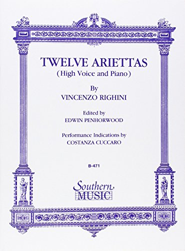 9781581060485: Twelve ( 12) Ariettas High Voice And Piano