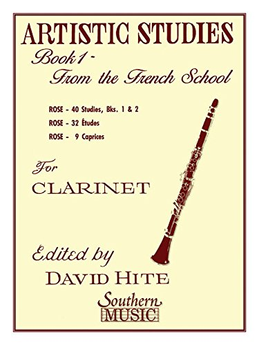 Artistic Studies, Book 1 (French School): Clarinet: C. Rose, David Hite