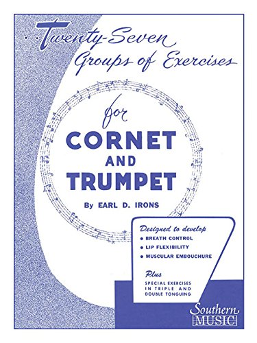 9781581060577: Twenty-Seven Groups of Exercises for Cornet and Trumpet