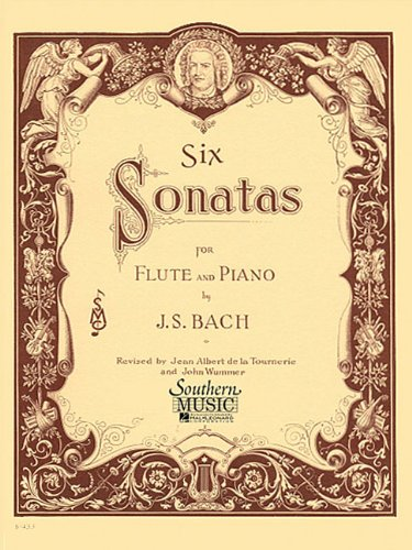 Six (6) Sonatas - Flute and Piano: Wummer John, Bach