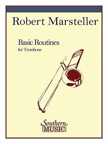9781581060706: Basic Routines: Trombone