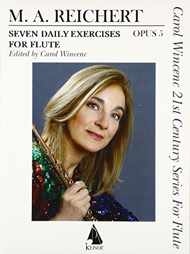 9781581061000: Seven Daily Exercises for Flute Opus 5 (Carol Wincenc 21st Century Series for Flute)