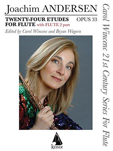 Twenty-Four Etudes for Flute, Op. 33: With Flute 2 Part Carol Wincenc 21st Century Series for Flute...