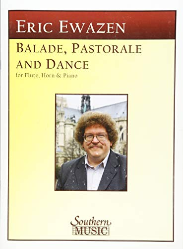 9781581062977: Ballade Pastorale and Dance: Flute, Horn and Piano