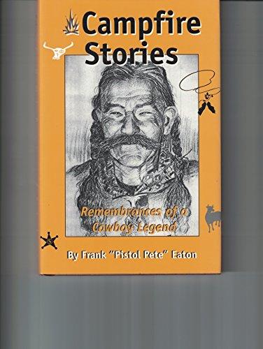 9781581070088: Campfire Stories, Remembrances of a Cowboy Legend