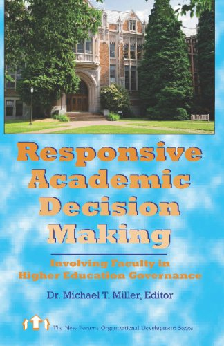 9781581070200: Responsive Academic Decision Making: Involving Faculty In Higher Education Governance