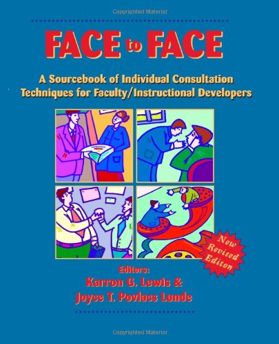 Face to Face: A Source Book of: Lewis, Karron G.,