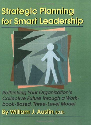 9781581070491: Strategic Planning for Smart Leadership