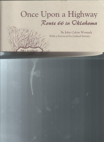 9781581071146: Once upon a Highway: Route 66 in Oklahoma (The New Forums Oklahoma Centennial Collectors' Series, V. 1)