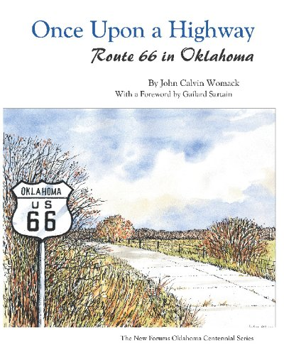 9781581071382: Once Upon a Highway: Route 66 in Oklahoma