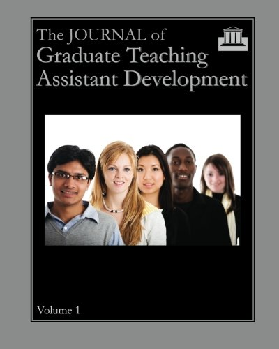 9781581071931: The Journal of Graduate Teaching Assistant Development: Volume 1