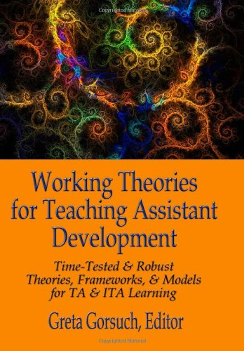 9781581072242: Working Theories for Teaching Assistant Development: Time-Tested & Robust Theories, Frameworks, & Models for TA & ITA Learning
