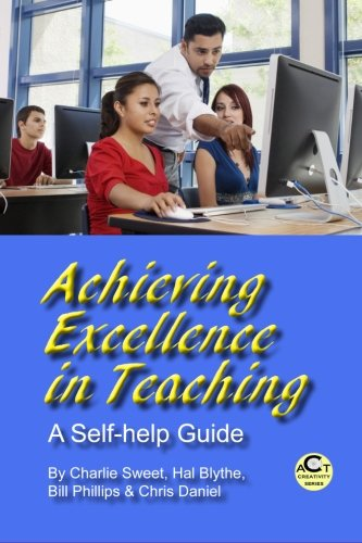 9781581072518: Achieving Excellence in Teaching: A Self-help Guide