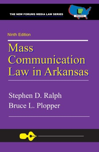 9781581072907: Mass Communication Law in Arkansas, 9th Edition