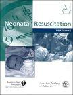 Textbook of Neonatal Resuscitation (Book with CD-ROM: John Kattwinkel; Susan