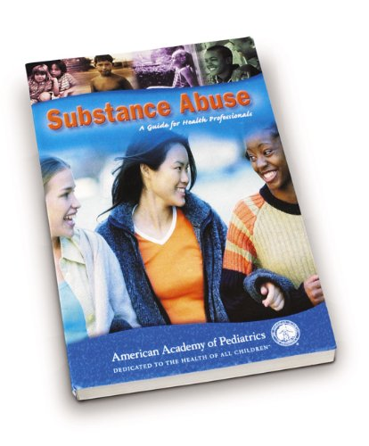 9781581100723: Substance Abuse: A Guide for Health Professionals