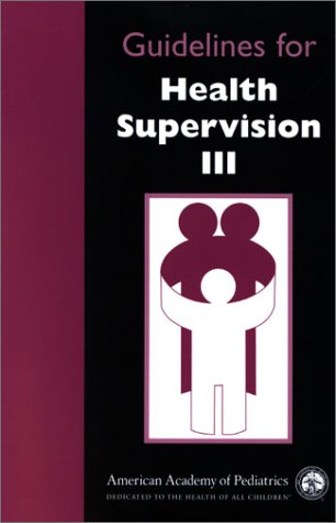 9781581100884: Guidelines for Health Supervision III (Book + Cue Card Booklet, Revised Edition)