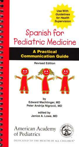 9781581100914: Spanish for Pediatric Medicine: A Practical Communication Guide (Spanish Edition)
