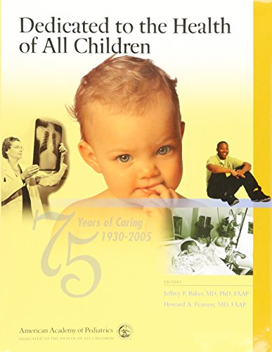 9781581101409: Dedicated to the Health of All Children