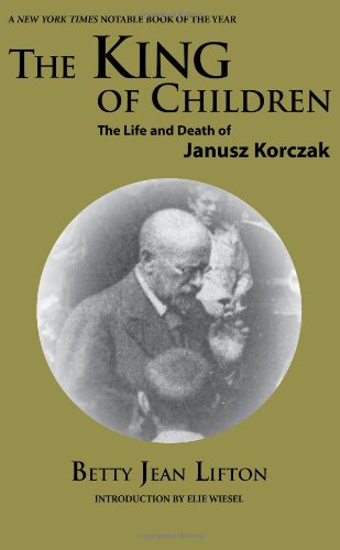 9781581101843: The King of Children: The Life and Death of Janusz Korczak